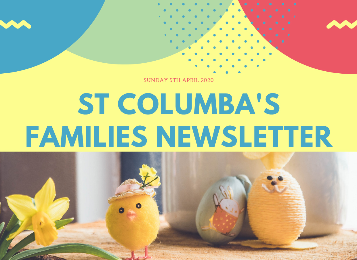 St Columbas Familes Newsletter 5th April 2020